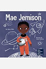 Mae Jemison: A Kid's Book About Reaching Your Dreams (Mini Movers and Shakers 4) Kindle Edition