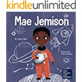 Mae Jemison: A Kid's Book About Reaching Your Dreams (Mini Movers and Shakers 4)