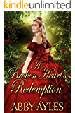 A Broken Heart's Redemption: A Historical Regency Romance Novel