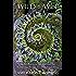 Wild & Wise: Sacred Feminine Meditations for Women's Circles & Personal Awakening