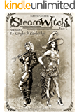 SteamWitch Inc.: Vol 01-Le Streghe di Cambridge