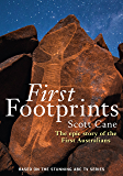 First Footprints: The epic story of the First Australians