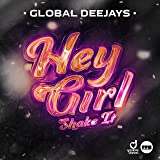 Hey Girl (Shake It)