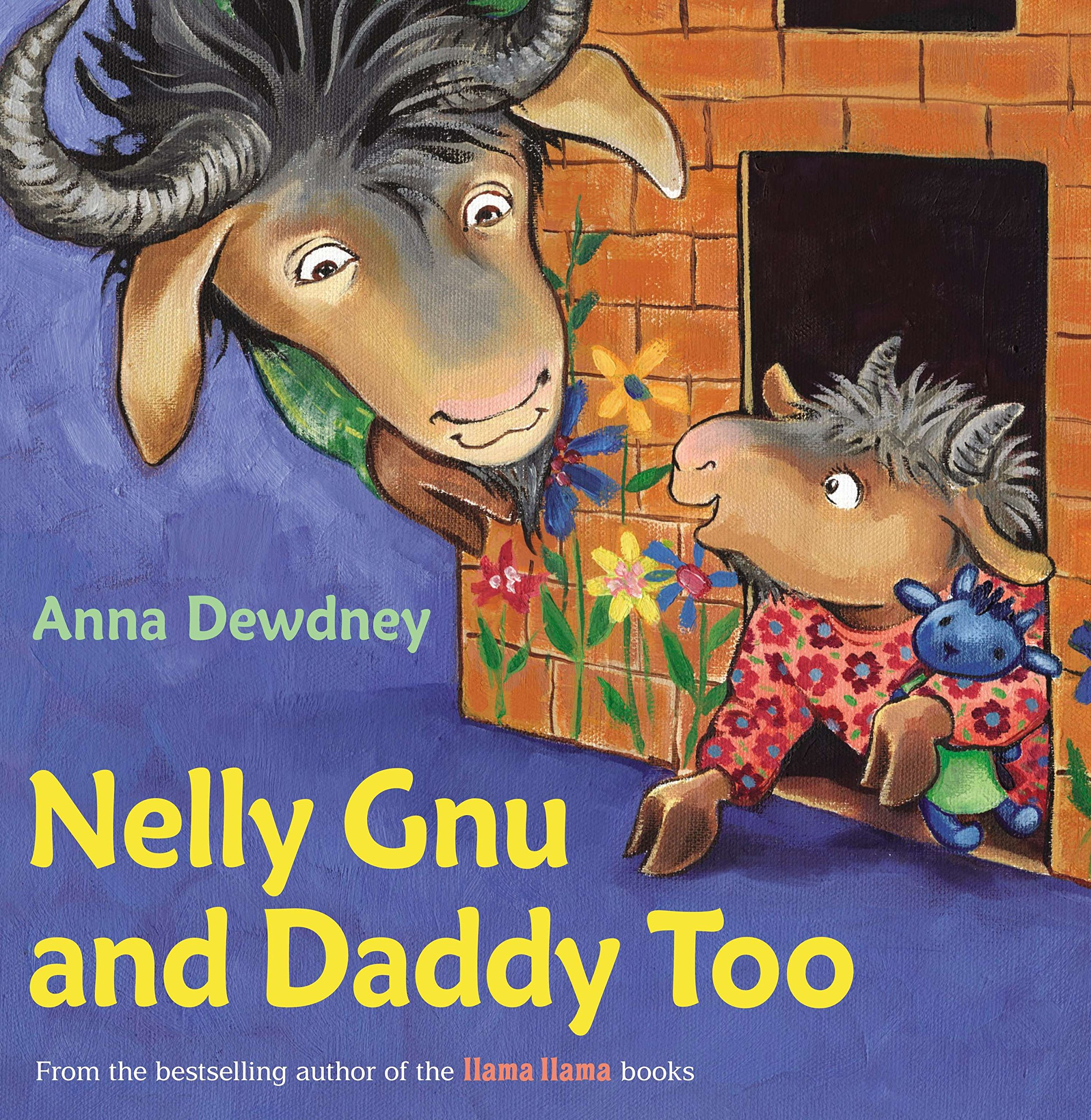 Nelly Gnu and Daddy Too : Dewdney, Anna: Amazon.co.uk: Books