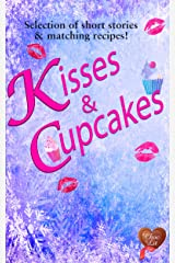 Kisses & Cupcakes (Choc Lit): Perfect indulgent treat (Choc Lit Love Match Selection Book 2) Kindle Edition