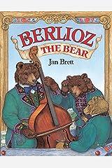 Berlioz the Bear Kindle Edition