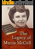The Legacy of Mavis McCall (Silver Cross Ranch Legacy Series Book 3)