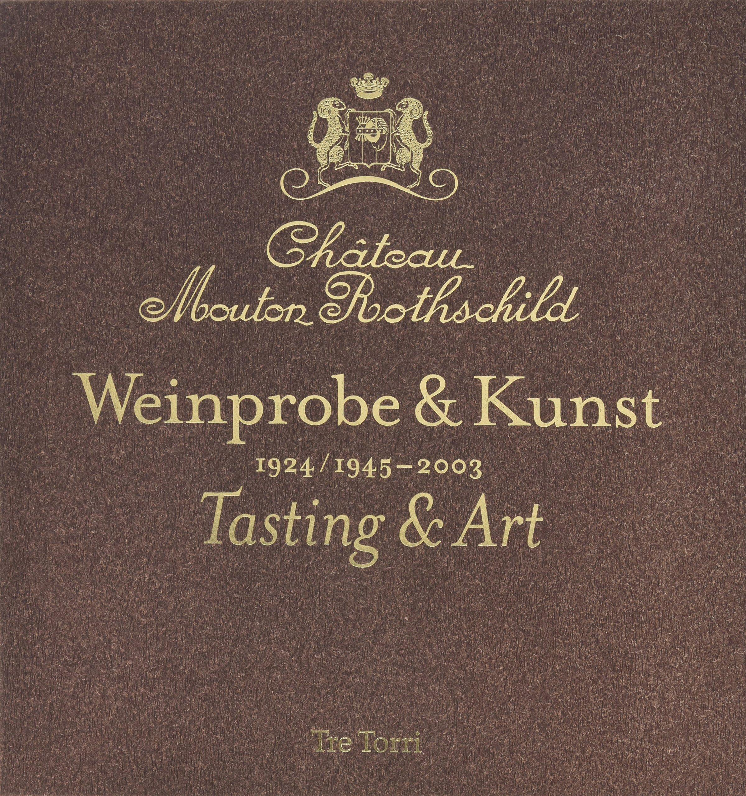 Mouton Rothschild - Weinprobe & Kunst 1924/1945-2003 - Tasting & Art
