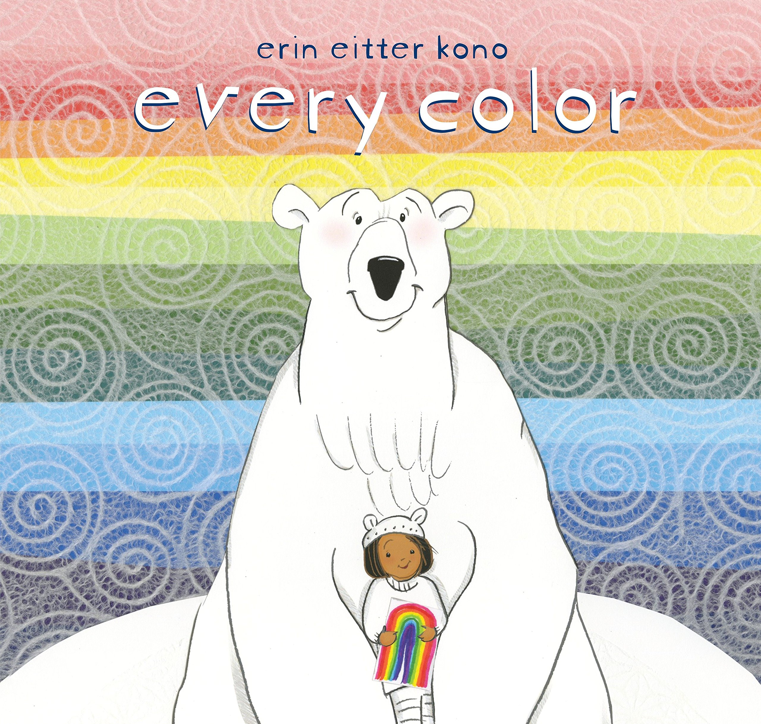 Every Color: Erin Eitter Kono: 9780803741324: Amazon.com: Books