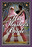 His Master's Bride: A Novel of the Djinn Chronicles