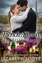 French Kissed by the Billionaire (Kissed Series) Kindle Edition