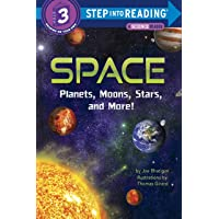 Space: Planets, Moons, Stars, and More! (Step into Reading)