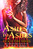 Ashes to Ashes (Lick of Fire)