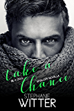 Take A Chance: Be A Doll Spin-Off Novella