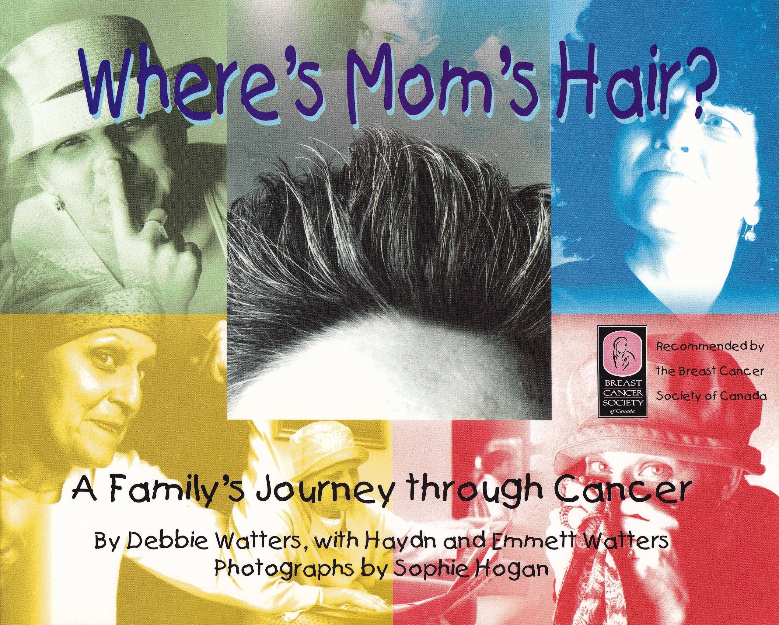 Download Where's Mom's Hair?: A Family's Journey Through Cancer pdf epub