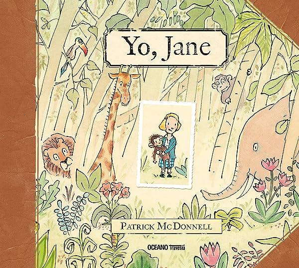 Yo, Jane - Libros para empoderar a las niñas - Mil ideas para regalar