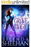 A Grave Magic (The Shadow Sorceress Book 1)
