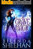 A Grave Magic (The Shadow Sorceress Book 1)