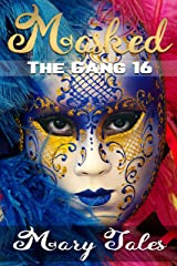Masked (The Gang Book 16) Kindle Edition