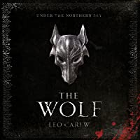 The Wolf: Under the Northern Sky, Book 1