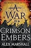 A War in Crimson Embers (The Crimson Empire)