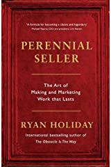 Perennial Seller: The Art of Making and Marketing Work that Lasts Paperback