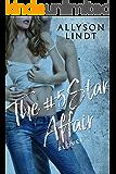 The #5Star Affair (Love Hashtagged Book 1)