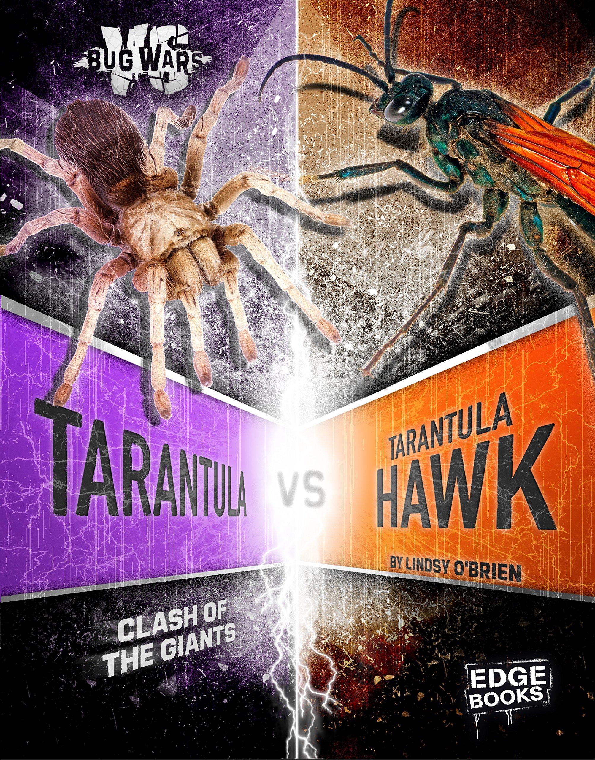 Tarantula vs. Tarantula Hawk: Clash of the Giants (Bug Wars) PDF