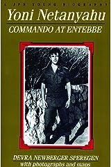 Yoni Netanyahu: Commando at Entebbe (Jps Young Biography Series.) Paperback