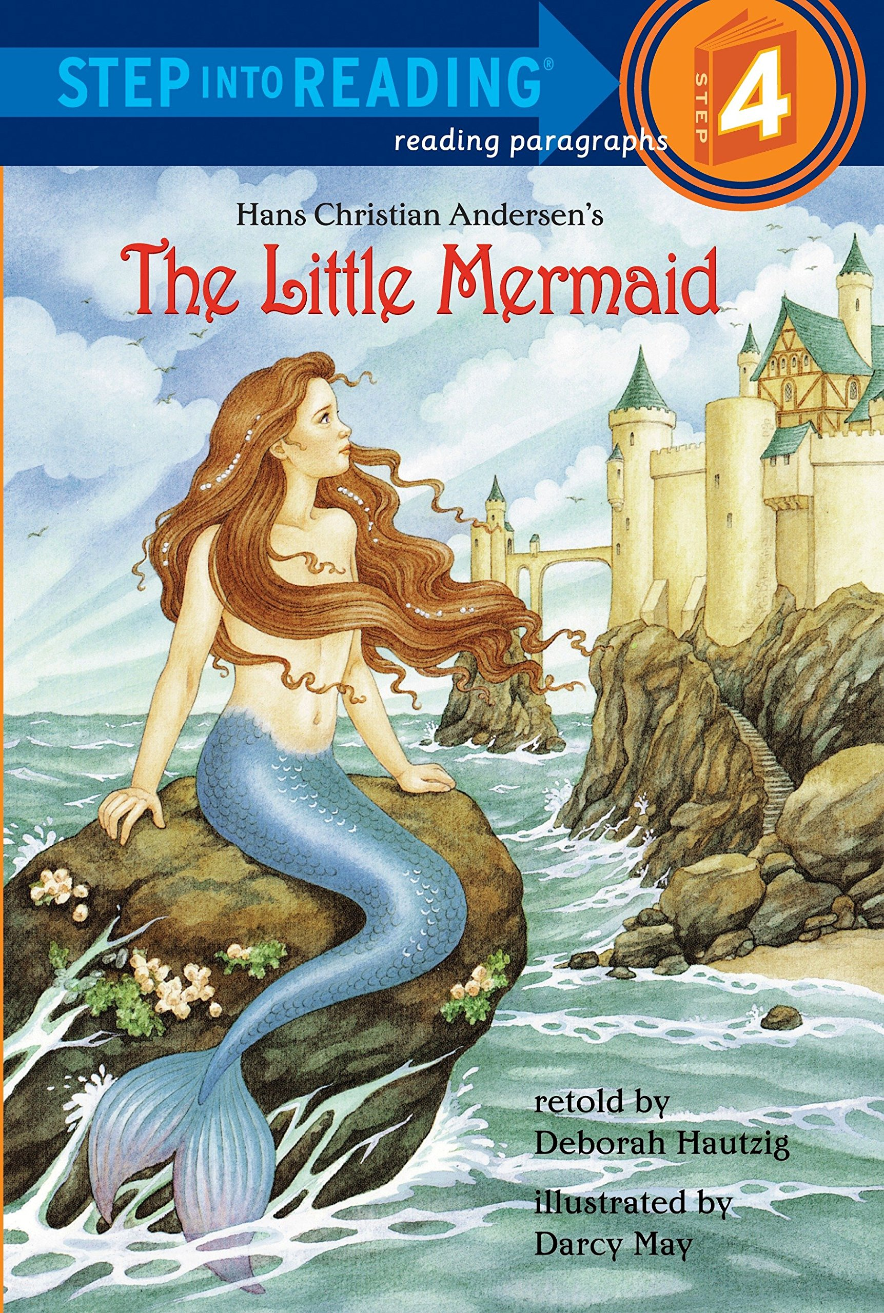 Amazon The Little Mermaid Step Into Reading 4 9780679822417 Deborah Hautzig Darcy May Books