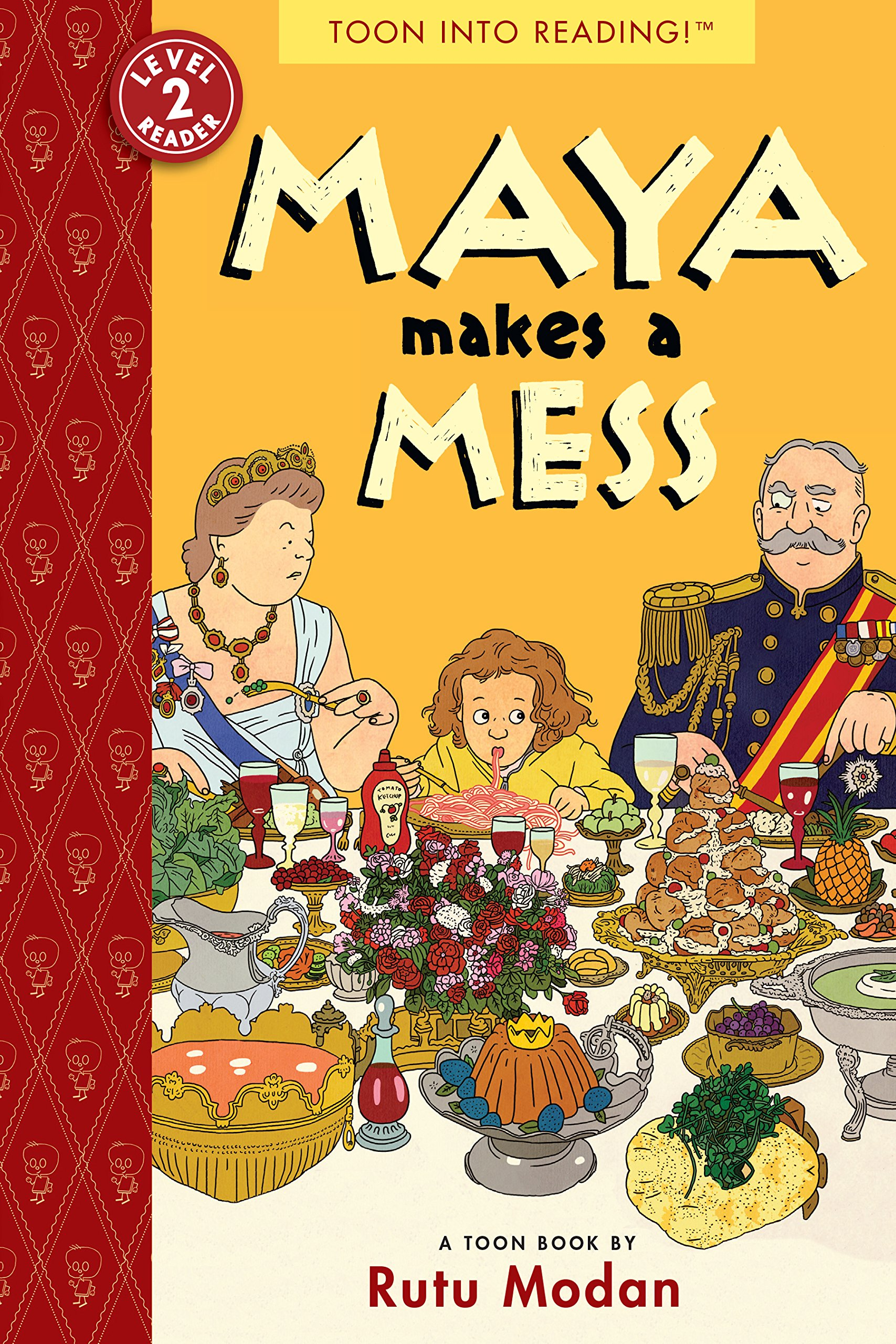 Maya Makes a Mess: TOON Level 2 (Toon Books)
