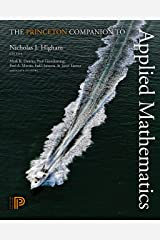 The Princeton Companion to Applied Mathematics Kindle Edition