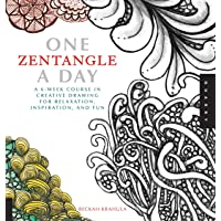 One Zentangle A Day: A 6-Week Course in Creative Drawing for Relaxation, Inspiration, and Fun (One A Day)