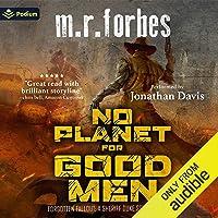 No Planet for Good Men: A Sheriff Duke Story: Forgotten Fallout, Book 1