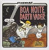 Boa Noite, Darth Vader