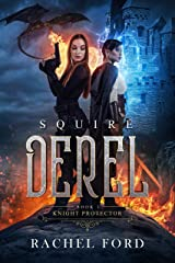 Squire Derel (Knight Protector Book 1) Kindle Edition