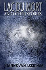 Lac Du Mort and Other Stories Kindle Edition