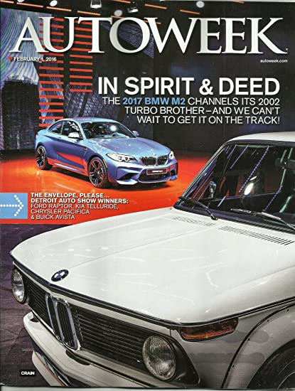Autoweek February 1 2016 (2017 Bmw M2channels Its 2002 Turbo Brother)