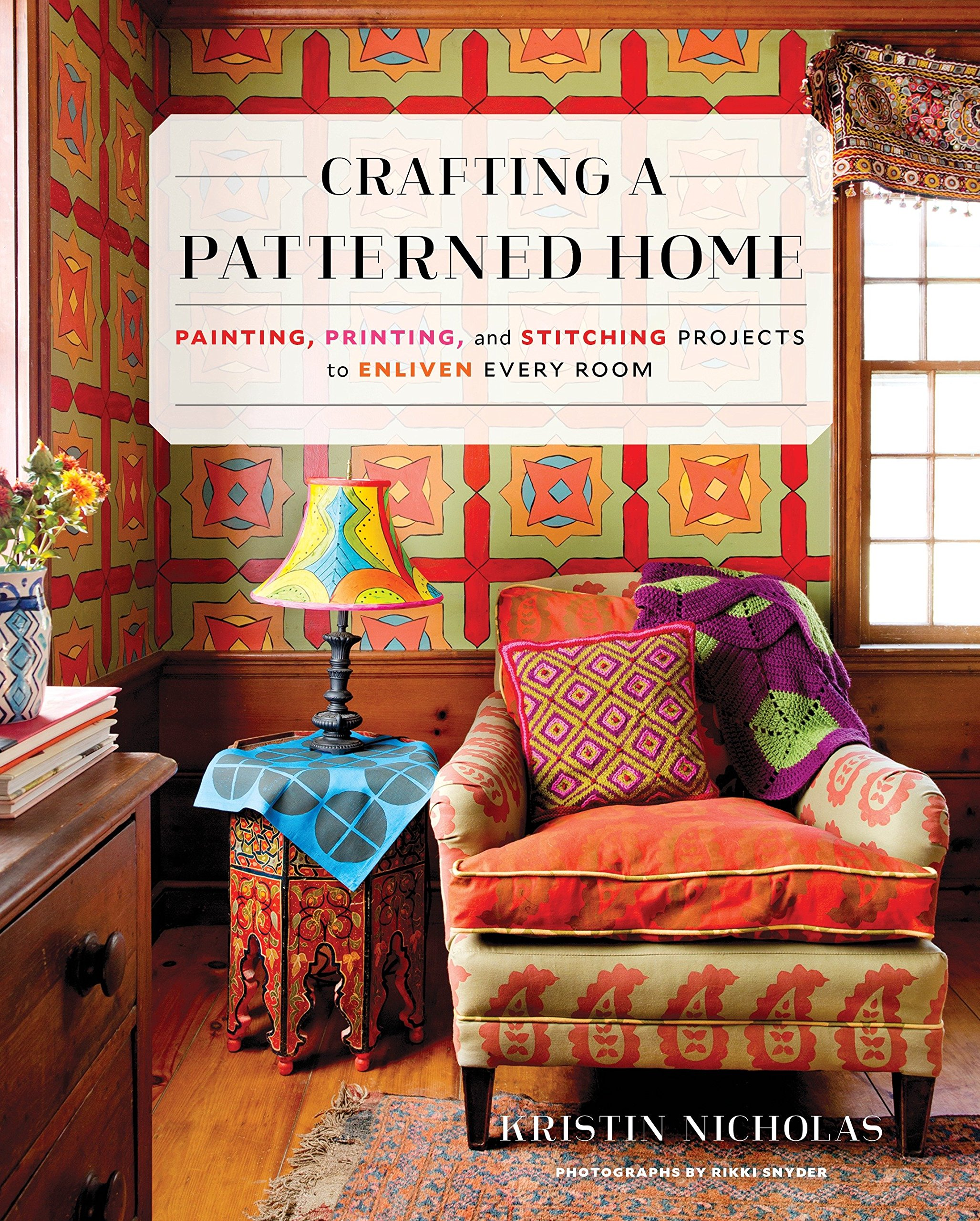 Download Crafting a Patterned Home: Painting, Printing, and Stitching Projects to Enliven Every Room pdf