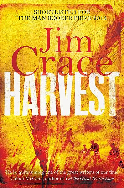 Harvest (English Edition) eBook: Crace, Jim: Amazon.es: Tienda Kindle