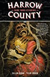 Harrow County Volume 7: Dark Times A'Coming