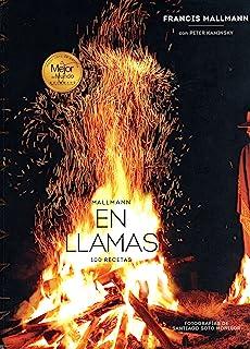 SIETE FUEGOS-MI COCINA ARGENTINA: Amazon.es: Mallmann Franc ...