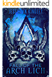 Fall of the Arch Lich (D'Vaire, Book 6)