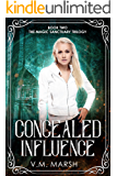 Concealed Influence (The Magic Sanctuary Trilogy Book 2)