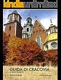 Guida di Cracovia: Terza edizione