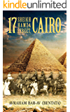 17 Sheikh Hamza Street, Cairo: A Middle Eastern Historical Fiction (Memories From Egypt)