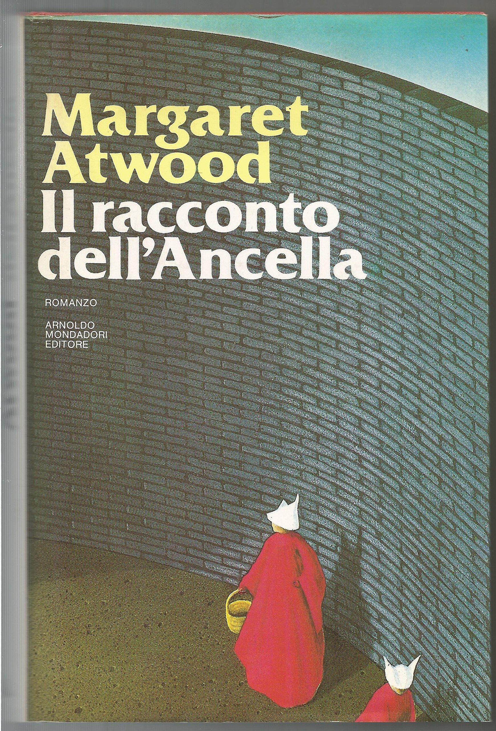 Margaret Atwood Il Racconto Dell Ancella.Il Racconto Dell Ancella Margaret Atwood 9788804288008