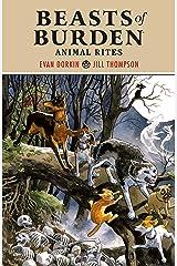 Beasts of Burden: Animal Rites Paperback