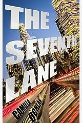 The Seventh Lane: A Mythpunk Noir Kindle Edition