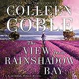 The View from Rainshadow Bay: A Lavendar Tides Novel, Book 1